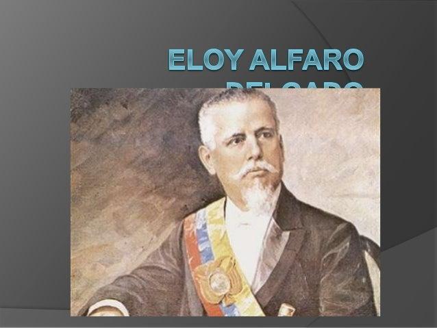  José Eloy Alfaro Delgado (Montecristi, Ecuador, 25 de junio de 1842 - Quito, Ecuador, 28 de enero de 1912) fue President...