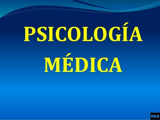 PSICOLOGÍA MÉDICA RBB