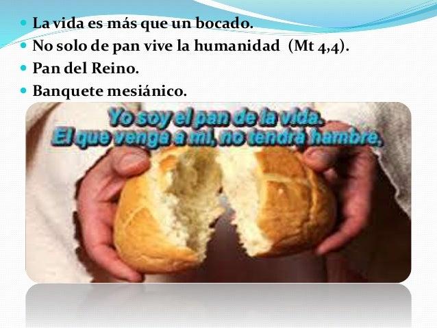 Sermon no solo de pan vive el hombre