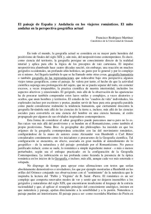 El paisaje de España y Andalucía en los viajeros románticos. El mito andaluz en la perspectiva geográfica actual Francisco...
