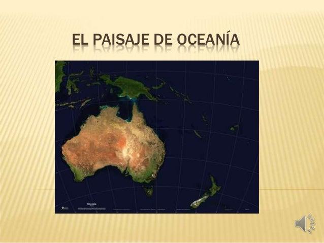 EL PAISAJE DE OCEANÍA