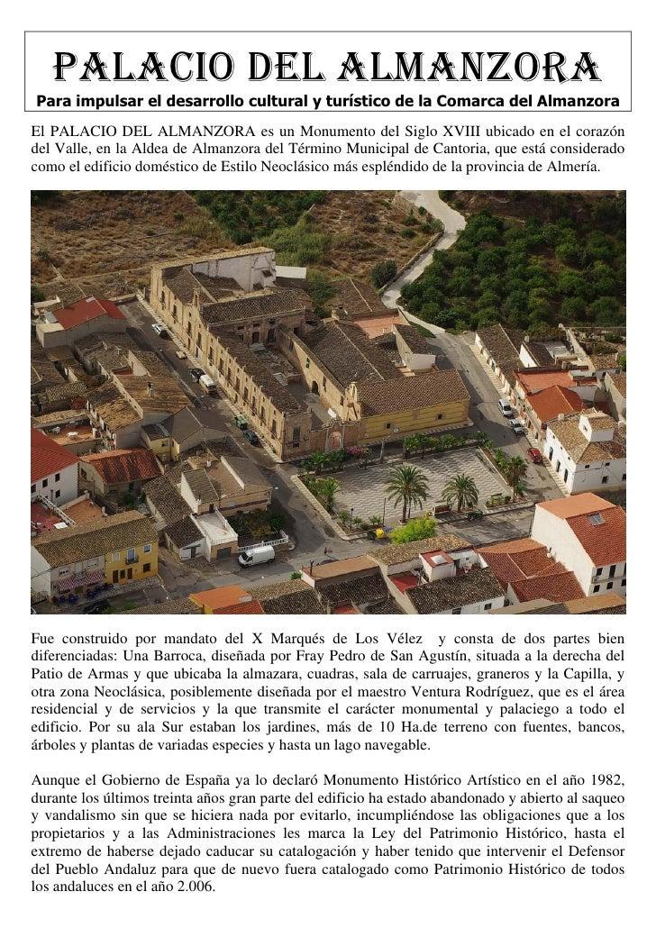 PALACIO DEL ALMANZORA Para impulsar el desarrollo cultural y turístico de la Comarca del Almanzora El PALACIO DEL ALMANZOR...