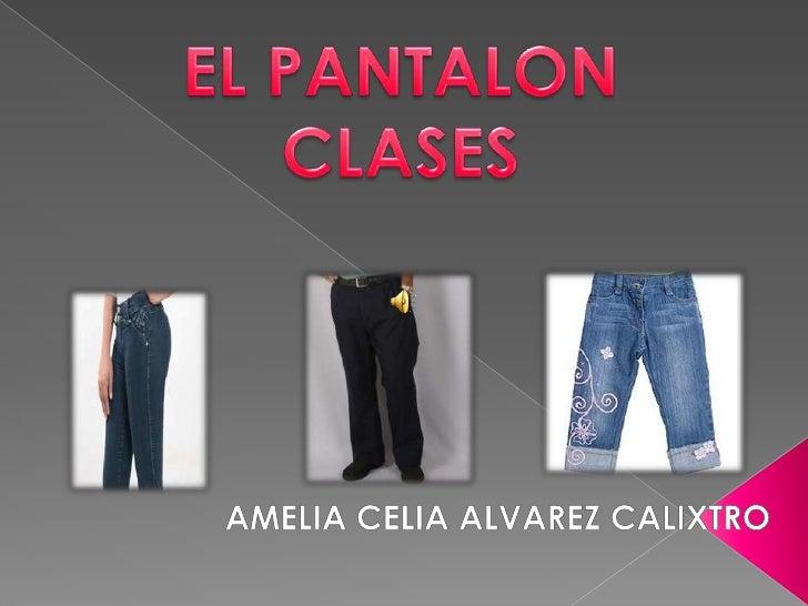    PANTALON DE VESTIR      PANTALON SPORT