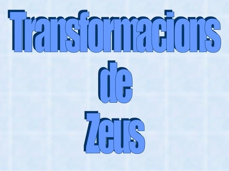 Transformacions de Zeus
