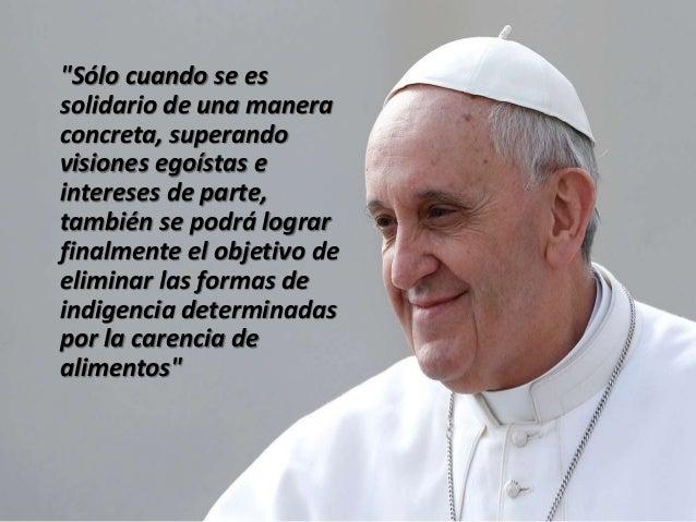 El Papa Francisco Y El Hambre