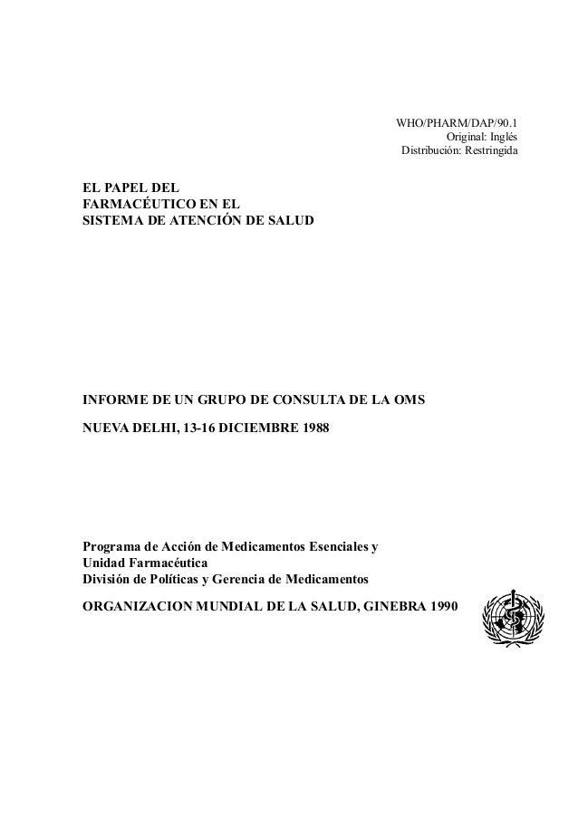 WHO/PHARM/DAP/90.1                                                              Original: Inglés                          ...