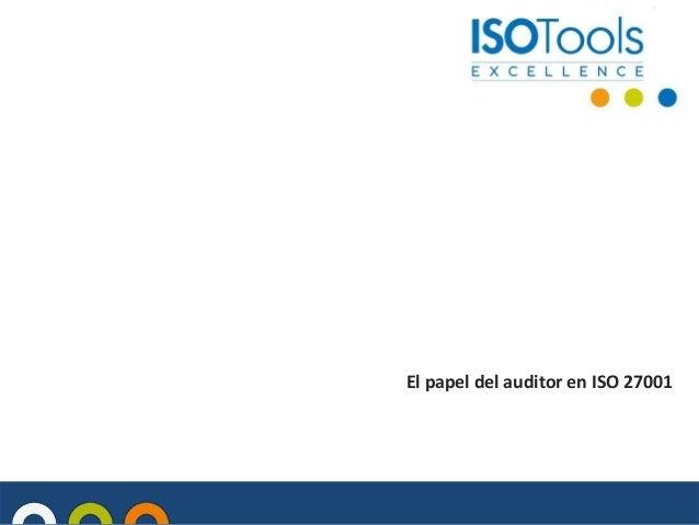 El papel del auditor en ISO 27001