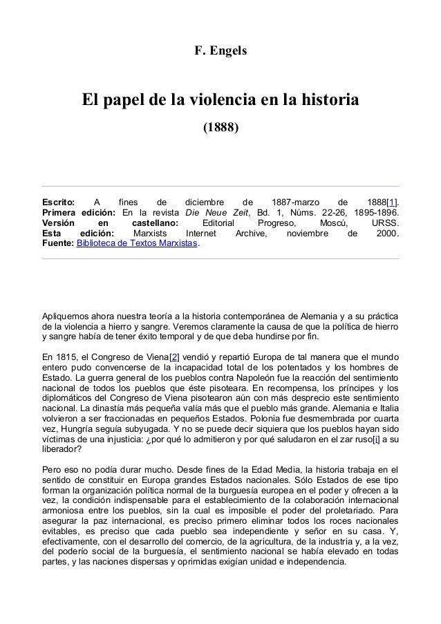 F. Engels El papel de la violencia en la historia (1888) Escrito: A fines de diciembre de 1887-marzo de 1888[1]. Primera e...