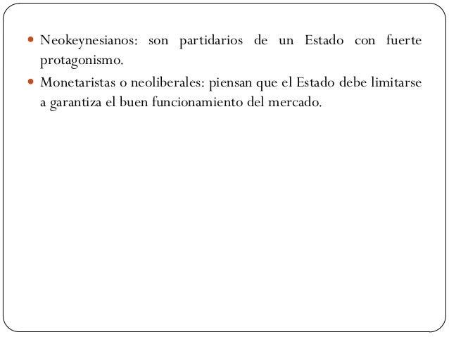 Los objetivos y las funciones del Estado  Se puede definir el Sector Público como el conjunto de instituciones caracteriz...