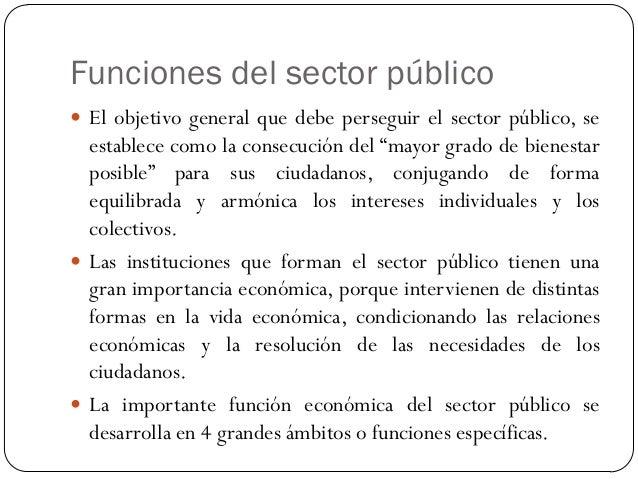 La regulación pública  Los campos de actuación pueden clasificarse en 3 grupos: 1. Regulación económica: actuación más im...
