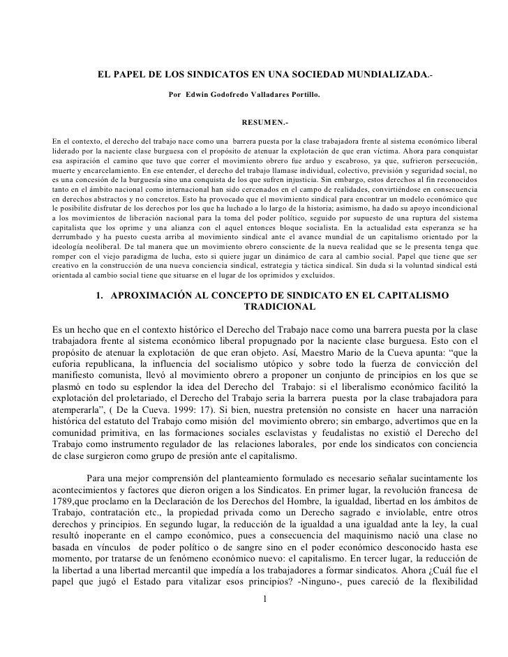EL PAPEL DE LOS SINDICATOS EN UNA SOCIEDAD MUNDIALIZADA.-                                    Por Edwin Godofredo Valladare...