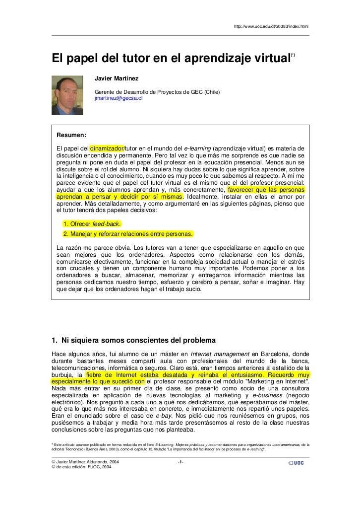 http://www.uoc.edu/dt/20383/index.htmlEl papel del tutor en el aprendizaje virtual                                        ...