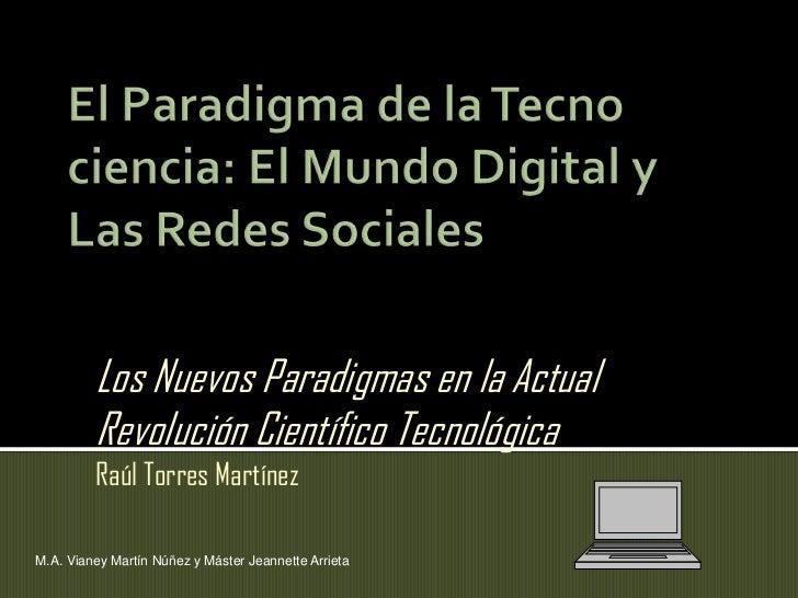 El paradigma de la tecno ciencia Slide 2