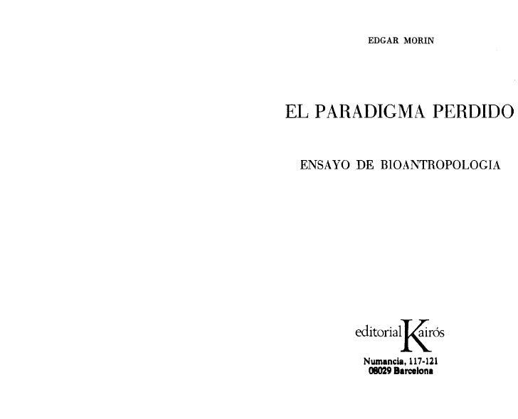 EDGAR MüRINEL PARADIGMA PERDIDO ENSAYO DE BIOANTROPOLOGIA       editorial~ós        Numancla, 117-121         08029 Barcel...