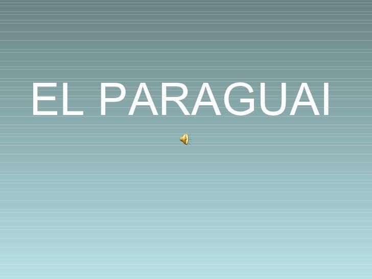 EL PARAGUAI