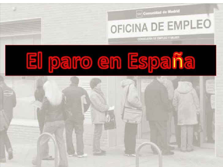 El paro en España<br />