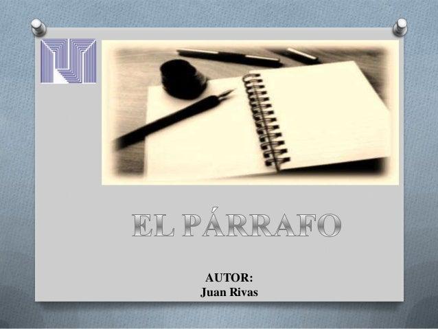 AUTOR:Juan Rivas