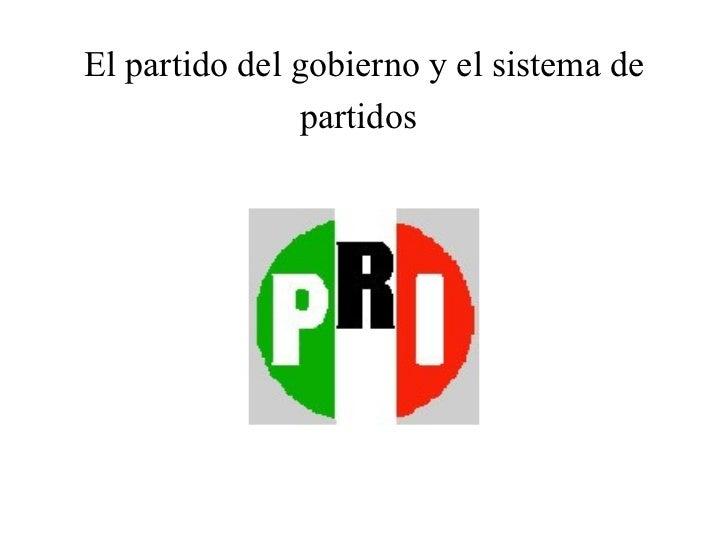 El partido del gobierno y el sistema de partidos
