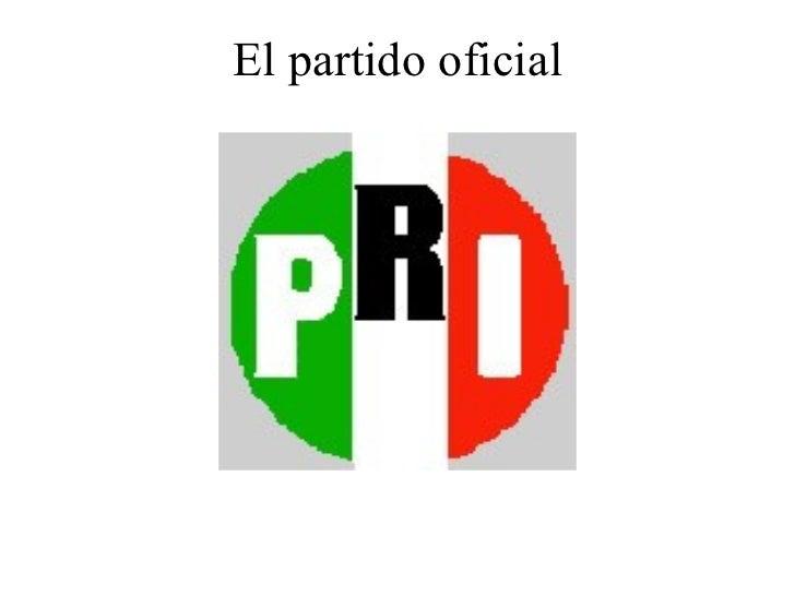 el primer partido politico de mexico
