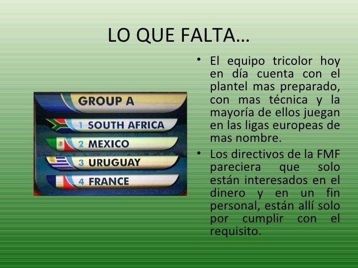 LO QUE FALTA… <ul><li>El equipo tricolor hoy en día cuenta con el plantel mas preparado, con mas técnica y la mayoría de e...