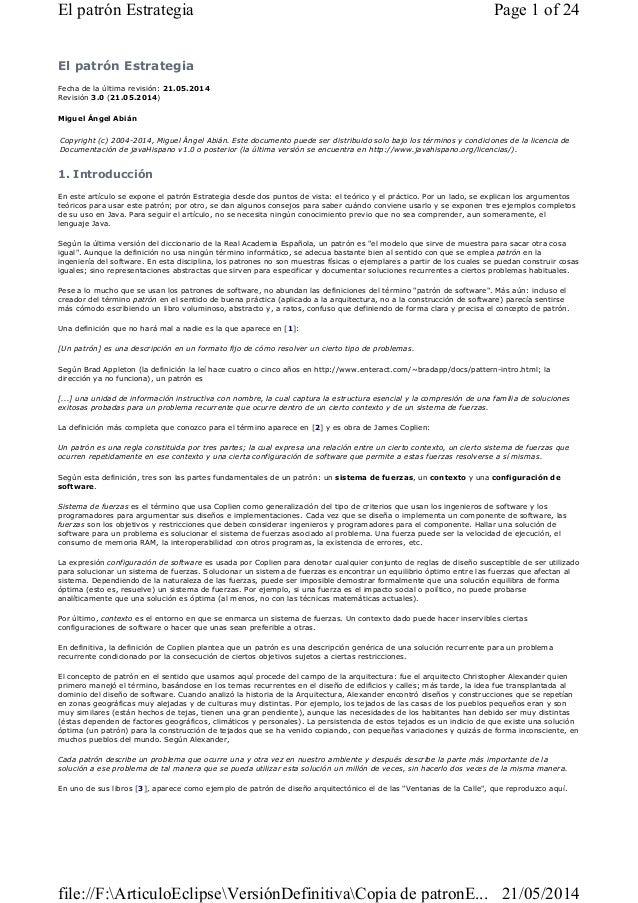 El patrón Estrategia Fecha de la última revisión: 21.05.2014 Revisión 3.0 (21.05.2014) Miguel Ángel Abián 1. Introducción ...