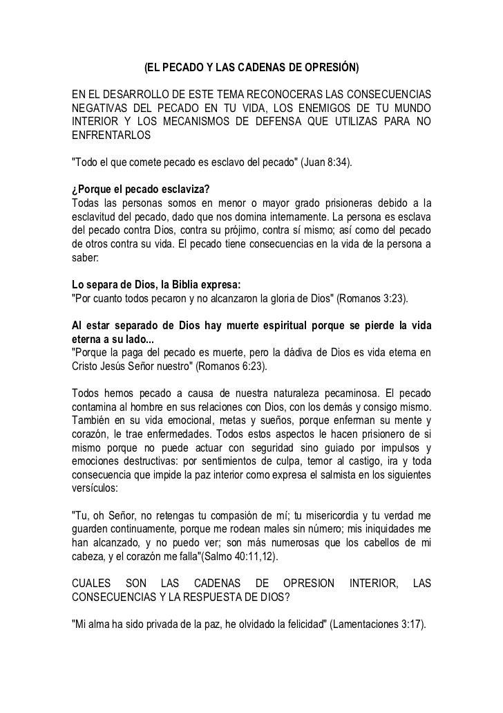 (EL PECADO Y LAS CADENAS DE OPRESIÓN)EN EL DESARROLLO DE ESTE TEMA RECONOCERAS LAS CONSECUENCIASNEGATIVAS DEL PECADO EN TU...