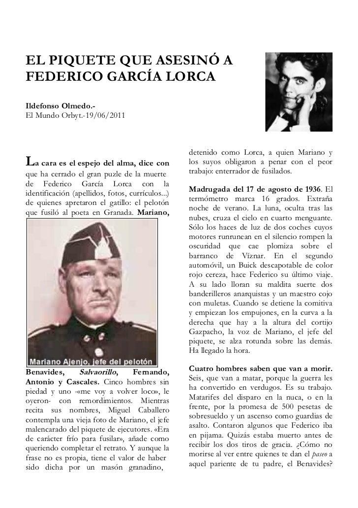 EL PIQUETE QUE ASESINÓ AFEDERICO GARCÍA LORCAIldefonso Olmedo.-El Mundo Orbyt.-19/06/2011                                 ...