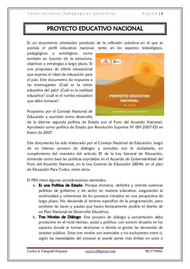 Conocimientos Pedagógicos Generales                                     Página  1            PROYECTO EDUCATIVO NACIONALEs...
