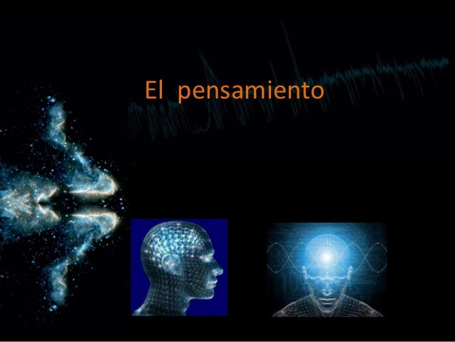 El pensamiento