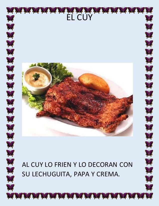 EL CUY AL CUY LO FRIEN Y LO DECORAN CON SU LECHUGUITA, PAPA Y CREMA.