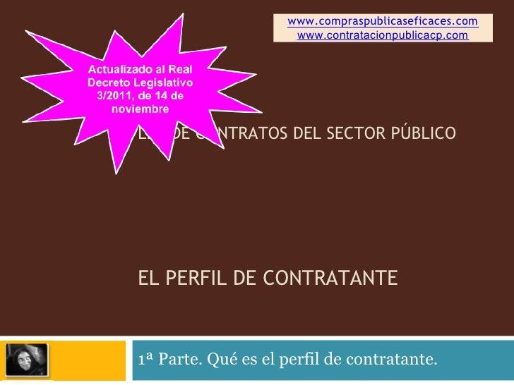 www.compraspublicaseficaces.com                     www.contratacionpublicacp.comLEY DE CONTRATOS DEL SECTOR PÚBLICOEL PER...