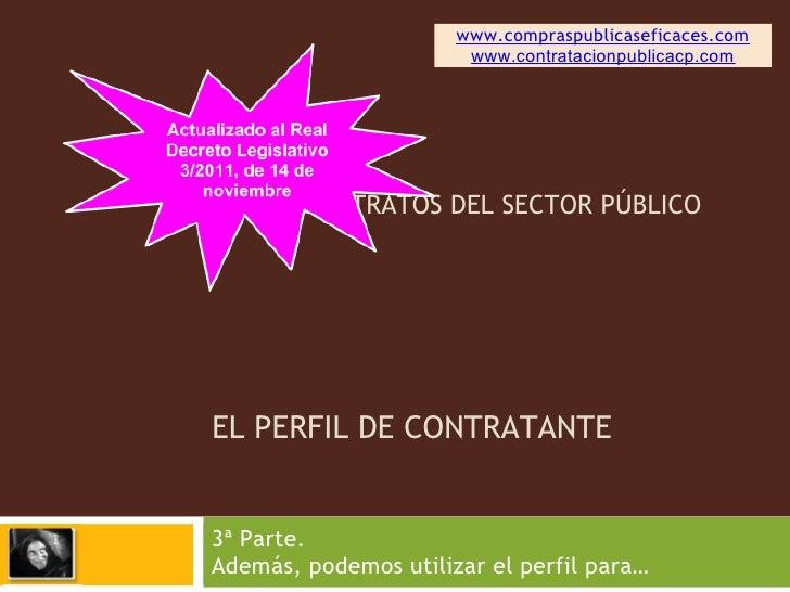 www.compraspublicaseficaces.com                       www.contratacionpublicacp.comLEY DE CONTRATOS DEL SECTOR PÚBLICOEL P...