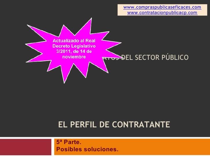 www.compraspublicaseficaces.com                        www.contratacionpublicacp.comLEY DE CONTRATOS DEL SECTOR PÚBLICOEL ...