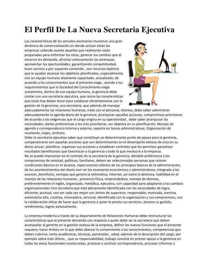 El Perfil De La Nueva Secretaria EjecutivaLas características de los actuales escenarios muestran una grandinámica de come...