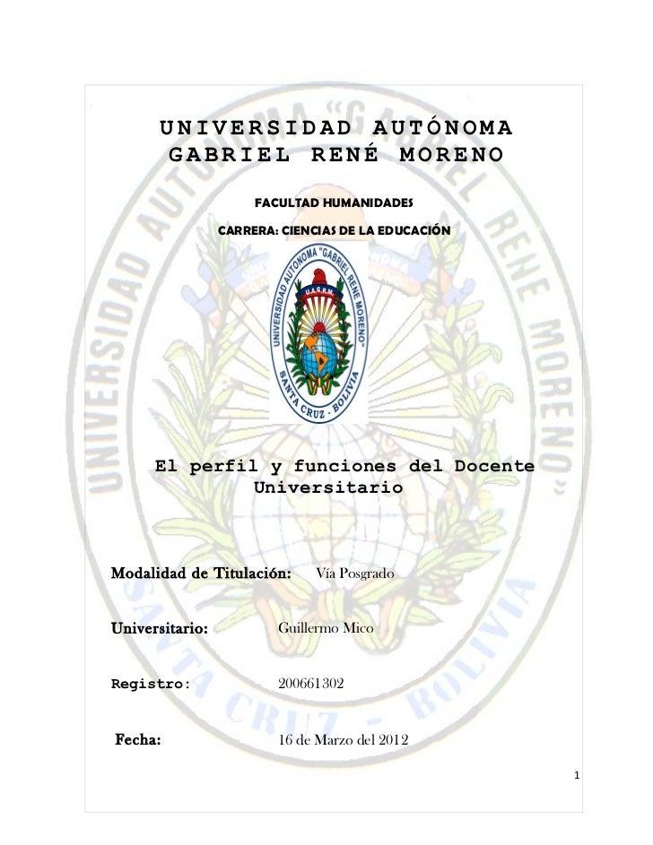 UNIVERSIDAD AUTÓNOMA        GABRIEL RENÉ MORENO                      FACULTAD HUMANIDADES                 CARRERA: CIENCIA...