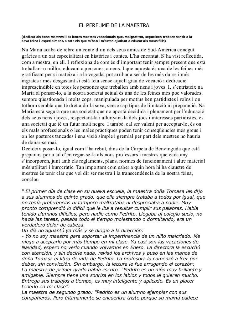 EL PERFUME DE LA MAESTRA(dedicat als bons mestres i les bones mestres vocacionals que, malgrat tot, segueixen trobant sent...