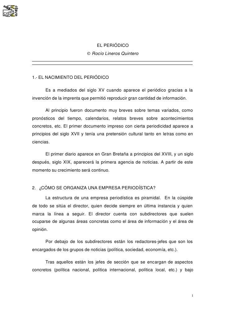 EL PERIÓDICO                            © Rocío Lineros Quintero     1.- EL NACIMIENTO DEL PERIÓDICO        Es a mediados ...