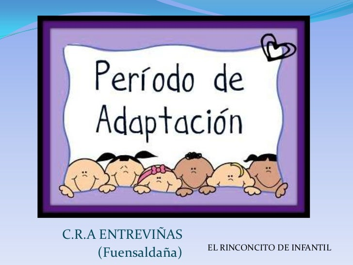 C.R.A ENTREVIÑAS                      EL RINCONCITO DE INFANTIL      (Fuensaldaña)