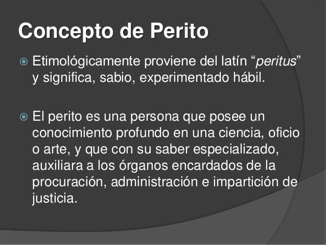 """¿Qué es pericia?  Proviene  del latín """"peritia"""" y significa sabiduría, práctica o experiencia.   Es  una experiencia adq..."""