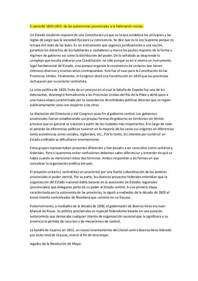 El período 1820-1852: de las autonomías provinciales a la federación rosista. Un Estado moderno requiere de una Constituci...