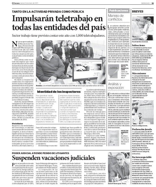 DERECHO | »13El Peruano Jueves 5 de enero de 2017 Manejo de conflictos Análisis y exposición PODER JUDICIAL ATIENDE PEDIDO...