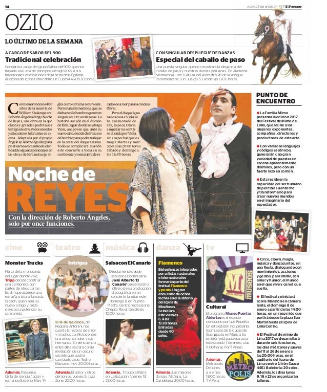 14 Jueves 5 de enero de 2017 El Peruano OZIO LO ÚLTIMO DE LA SEMANA A CARGO DE SABOR DEL 900 Tradicional celebración Conci...
