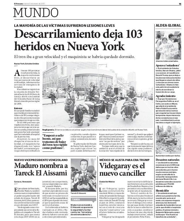 15El Peruano Jueves 5 de enero de 2017 MUNDO ALDEA GLOBAL Jóvenes indocumentados. Aumentan costos por daños. Apoyoa'soñado...
