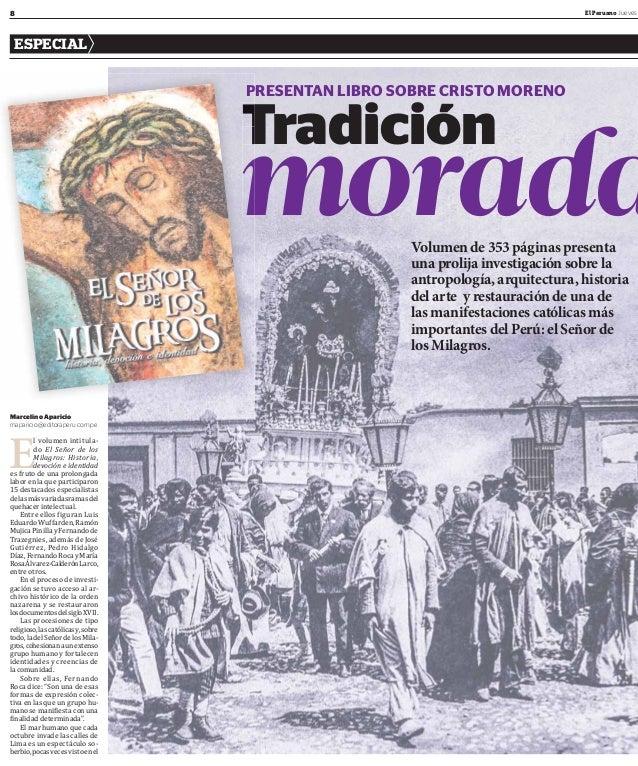 8 El Peruano Jueves ESPECIAL Volumen de 353 páginas presenta una prolija investigación sobre la antropología, arquitectura...
