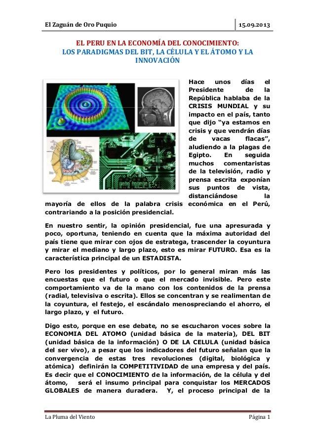 El Zaguán de Oro Puquio . . La Pluma del Viento Página 1 EL PERU EN LA ECONOMÍA DEL CONOCIMIENTO: LOS PARADIGMAS DEL BIT, ...