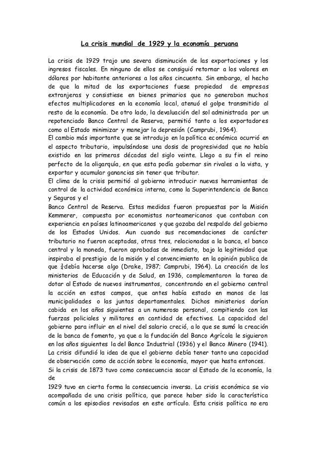 La crisis mundial de 1929 y la economía peruana La crisis de 1929 trajo una severa disminución de las exportaciones y los ...