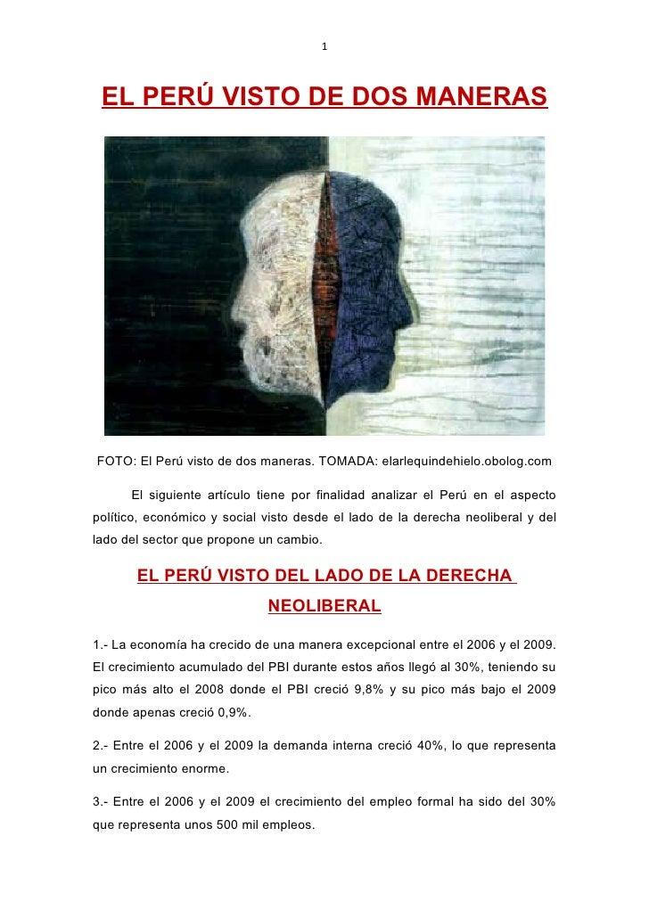 1     EL PERÚ VISTO DE DOS MANERAS     FOTO: El Perú visto de dos maneras. TOMADA: elarlequindehielo.obolog.com        El ...