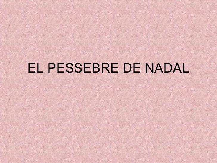 EL PESSEBRE DE NADAL