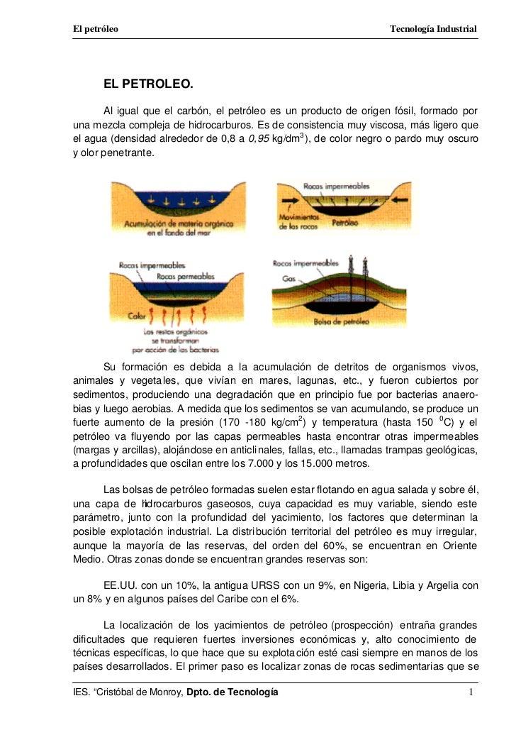 El petróleo                                                            Tecnología Industrial       EL PETROLEO.       Al i...