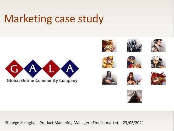 Marketing case studyElphège Kolingba – Product Marketing Manager (French market) - 23/05/2011